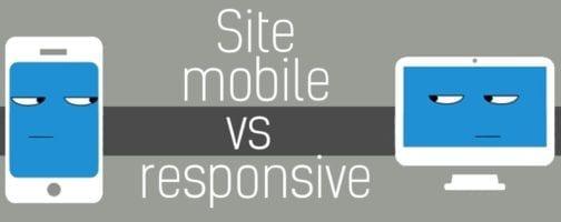 Il faut prévoir un site mobile mais mobile ou responsive ?