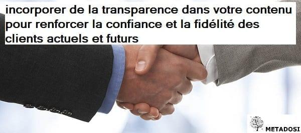 Une déclaration sur la valeur de la transparence dans le marketing de contenu