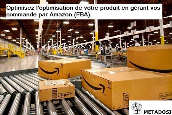 Une façon d'optimiser votre référencement Amazon en rejoignant FBA