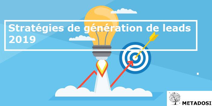 Stratégies de génération de leads 2019 : 7 idées de génération de leads B2B