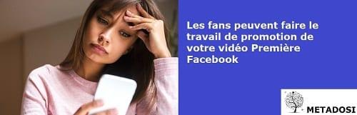 Un conseil pour promouvoir les vidéos Premiere de Facebook