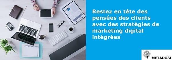 Restez à l'esprit de vos clients avec des stratégies de marketing numérique intégrées