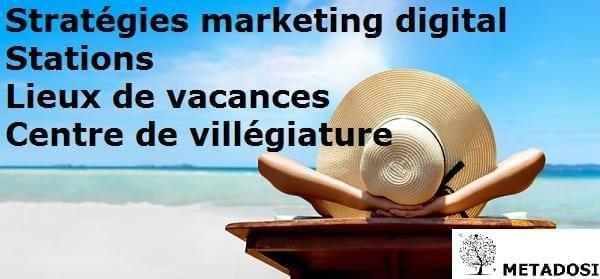 Stratégies de marketing digital pour stations de ski, balnéaires pour attirer plus de clients