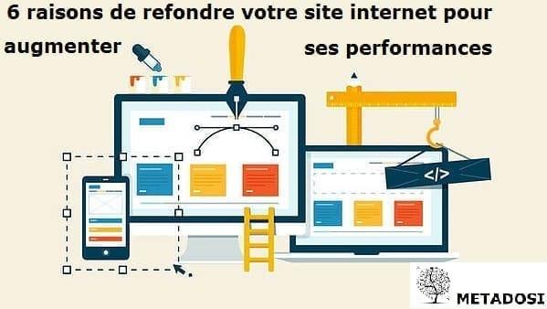 6 raisons de refondre votre site internet pour augmenter ses performances
