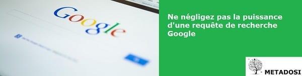 Puissance d'une requête de recherche Google