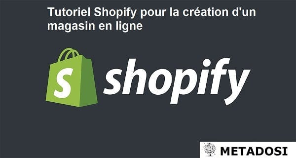 Tutoriel Shopify pour la création d'un magasin en ligne