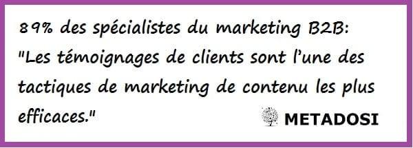 les témoignages de clients sont une excellente tactique de marketing