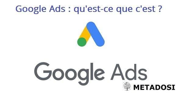 Qu'est-ce que Google Ads ? (Et comment ça marche ?)