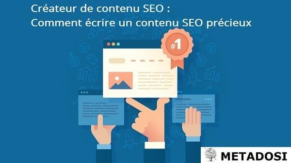 Création de contenu SEO : Comment rédiger un contenu SEO précieux